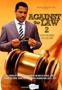 Against The Law 2 on iROKOtv - Nollywood