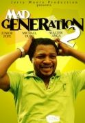 Mad Generation 2 on iROKOtv - Nollywood