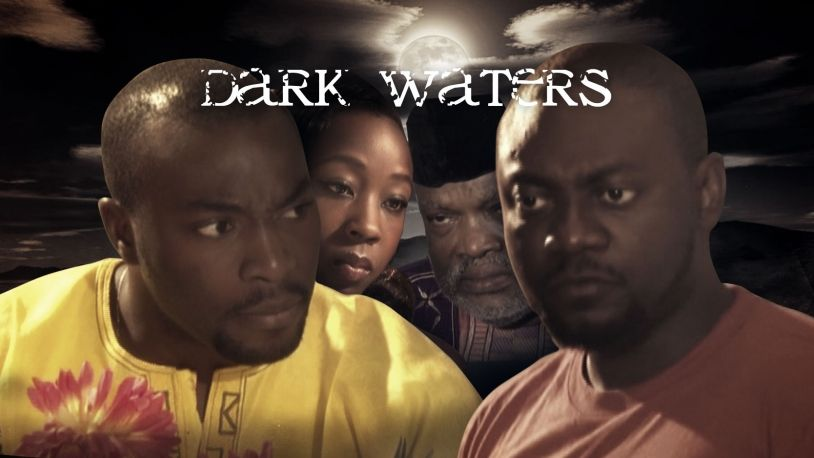Dark Waters on iROKOtv - Nollywood