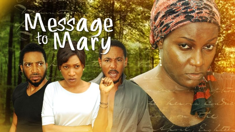 Message To Mary on iROKOtv - Nollywood