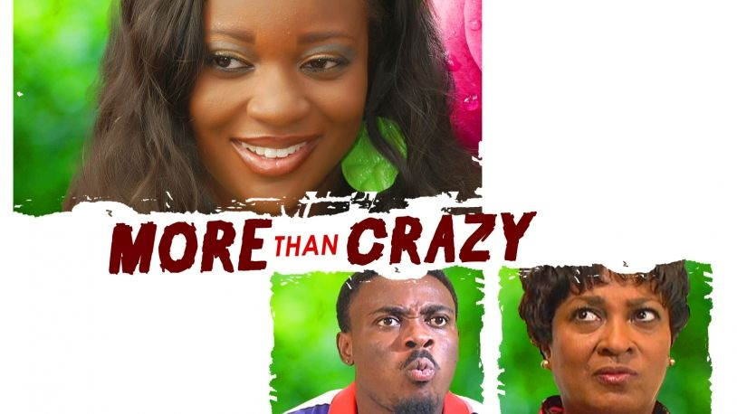 More Than Crazy on iROKOtv - Nollywood